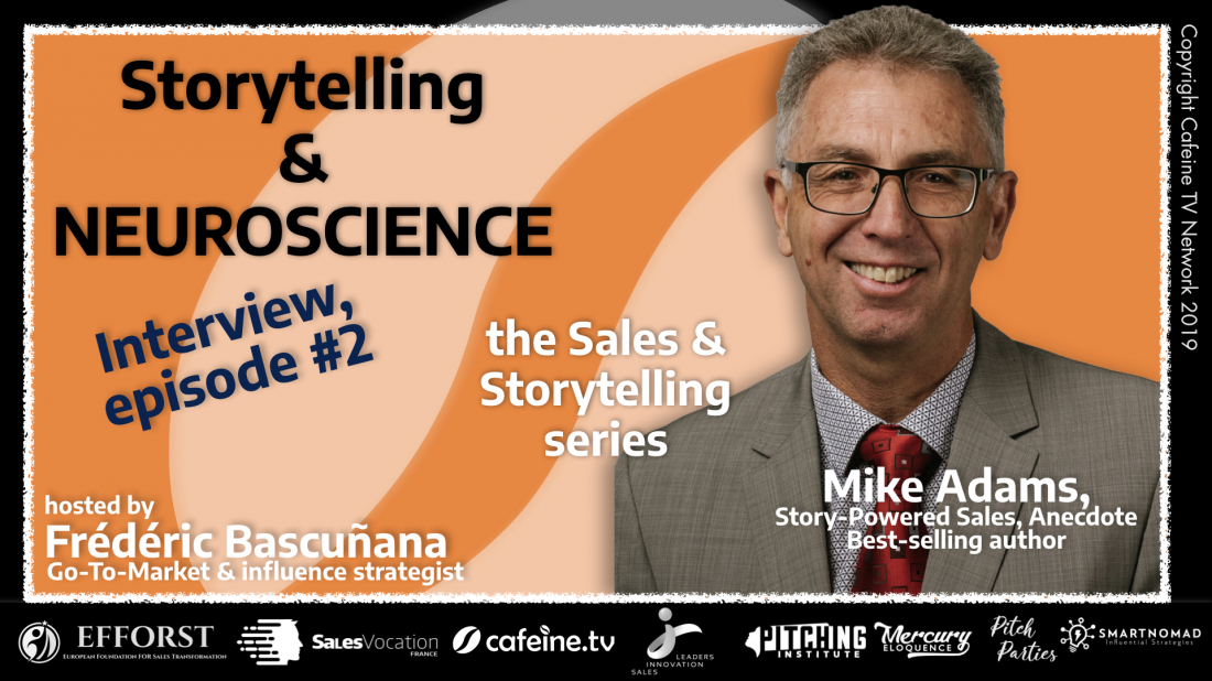 Storytellers interview #02 with Mike Adams, part 2/5 : the one who learns from neuroscience how to be a better storyteller